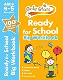 Gold Stars Ready for School Big Workbook Ages 4-5