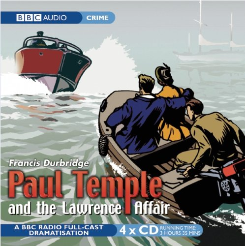 Paul Temple And The Lawrence Affair (BBC Radio Collection) - Westbury Music