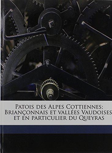 Patois Des Alpes Cottiennes; Brianconnais Et Vallees Vaudoises; Et En Particulier Du Queyras