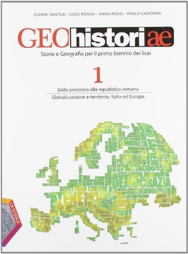 Geohistoriae. Per i Licei e gli Ist. magistrali. Con espansione online: 1