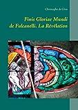 Finis gloriae mundi de fulcanelli - La Révélation