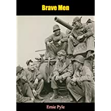 Brave Men [Illustrated Edition] (English Edition)