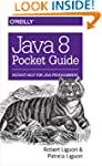 Java 8 Pocket Guide