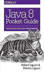 Java 8 Pocket Guide.