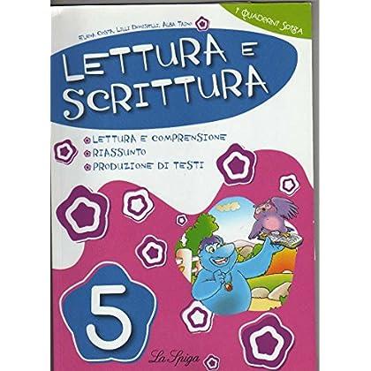 Lettura E Scrittura. Per La 5ª Classe Elementare