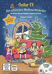 Guitar-TV: Die schönsten Weihnachtslieder (mit DVD): Leichte Gitarren-Akkorde, Tabulatur und Noten; inkl. Video-Workshop für Gitarrenanfänger