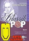 Klassik und Pop Band 2 inkl. praktischer Notenklammer - 40 beliebte Melodien für Klavier leicht bis mittelschwer arrang