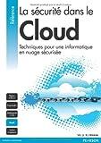 La Sécurité dans le Cloud - Techniques pour une informatique en nuage sécurisée
