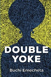 Double Yoke: (Omenala Press)