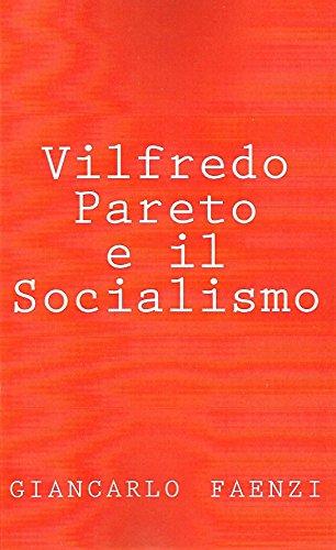 Vilfredo Pareto e il Socialismo eBook: giancarlo faenzi