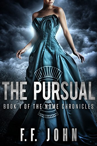 the-pursual-book-1-of-the-nome-chronicles