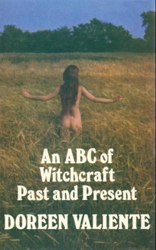 ABC of Witchcraft Past and Present by Doreen Valiente (1973-04-12)