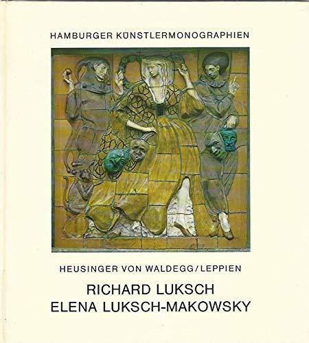 Richard Luksch. Elena Luksch- Makowsky