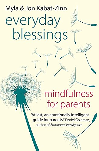 Everyday Blessings: Mindfulness for Parents - Hilfe-zinn