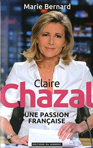 Claire Chazal, une passion française