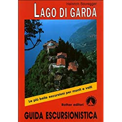 Lago di Garda. Guida escursionistica