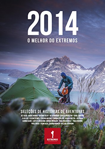 2014: O MELHOR DO EXTREMOS (Anuário Livro 2) (Portuguese Edition)