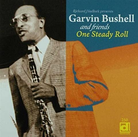 One Steady Roll by Garvin Bushell (2009-03-10)