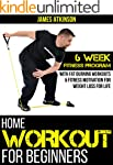 Home Workout For Beginners: 6 week Fi...