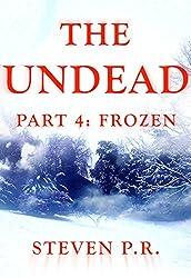 The Undead - Part 4: Frozen (English Edition)