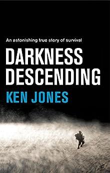 Darkness Descending by [Jones, Ken]