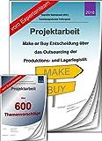 Geprüfter Betriebswirt BW Projektarbeit + Präsentation IHK Make or Buy Outsourcing +