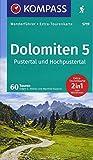 Dolomiten 5, Pustertal und Hochpustertal: Wanderführer mit Extra-Tourenkarte 1:60.000, 60 Touren, GPX-Daten zum Download. (KOMPASS-Wanderführer, Band 5719) - Eugen E. Hüsler