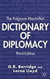 [The Palgrave Macmillan Dictionary of Diplomacy] (By: G. R. Berridge) [published: March, 2012]