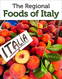 Guide to the Regional Foods of Italy (Italian Food Guide) by [Guides, Approach, Raezer, David, Raezer, Jennifer]
