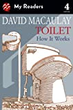 Toilet: How It Works (My Readers, Level 4)