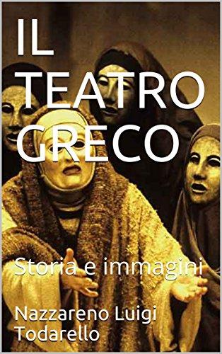 IL TEATRO GRECO: Storia e immagini (I LIBRI QUADRATI Vol. 1)