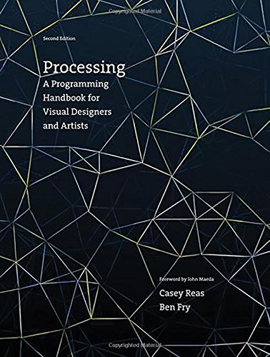 Processing: A Programming Handbook for Visual Designers and Artists Second Edition (Mit Press) - Multimedia-video-tools