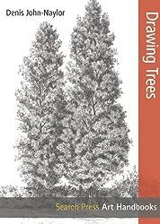 Drawing Trees (Art Handbooks) by Denis John-Naylor (2014-08-12)