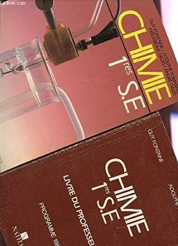 CHIMIE - CLASSES DE PREMIERES SE - PROGRAMME DE 1988 / 2 VOLUMES : LIVRE DE L'ELEVE + LIVRE DU PROFESSEUR.
