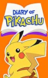 Diary of Pikachu Book 2: Friendly Competition (An Unofficial Pokemon Book)