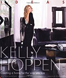 Kelly Hoppen: Ideas: Creating a Home for the Way You Live by Hoppen, Kelly (2011) Hardcover