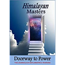 The Himalayan Masters, Doorway to Power (English Edition)