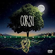 Corsu- Mezu Mezu Édition Deluxe (inclus DVD live)