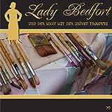 Der Mann mit der grünen Trompete: Lady Bedfort 70