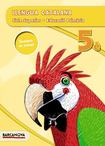 Llengua catalana 5è CS. Quadern (ed. 2015) (Materials Educatius - Cicle Superior - Llengua Catalana) - 9788448936693