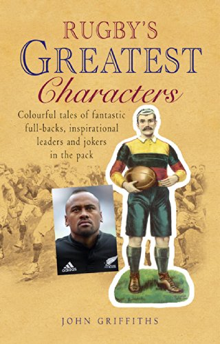 Rugby's Greatest Characters por John Griffiths