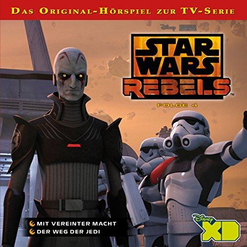 Star Wars Rebels - Folge 4 (Mit vereinter Macht & Der Weg der Jedi)