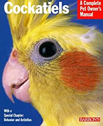 Cockatiels (Barron's Complete Pet Owner's Manuals) by Thomas Haupt (1999-04-01)