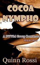 Cocoa Nympho: A BWWM Group Romance (English Edition)