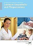 Lehrbuch Gesundheits- und Pflegeassistenz - Simone Manthey-Lenert, Bernd Sens-Dobrtzsch, Kay Winkler-Budwasch