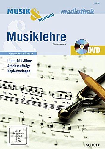 Musiklehre: Unterrichtsfilme, Arbeitsaufträge, Kopiervorlagen. Ausgabe mit DVD. (Musik & Bildung)