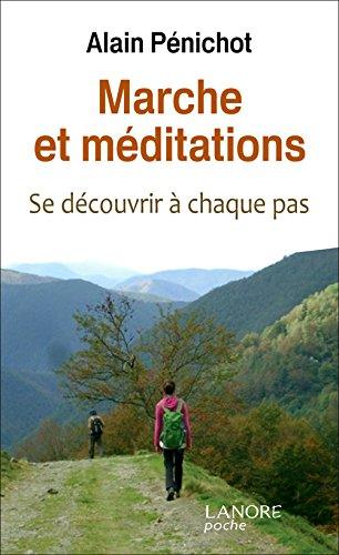 Marche et méditations : Se découvrir à chaque pas