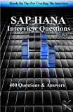 SAP HANA INTERVIEW QUESTIONS: Hands On Tips For Cracking The Interview