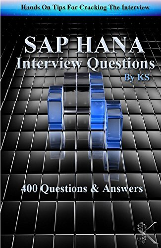 sap-hana-interview-questions-hands-on-tips-for-cracking-the-interview-english-edition
