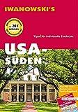 USA Süden - Reiseführer von Iwanowski: Individualreiseführer mit Extra-Reisekarte und Karten-Download